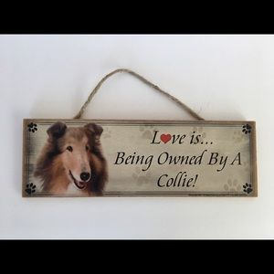 Other - Love is Collie Plaque